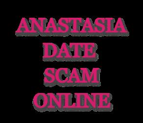 AnastasiaDate Scam Online
